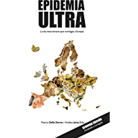 Epidemia Ultra: La ola reaccionaria que contagia a Europa (Spanish Edition)