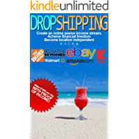 Dropshipping: How to Make $1000 per Day Selling on eBay with Amazon Blueprint (Dropshipping for Beginners, Dropshipping Guide, Dropshipping with Amazon)