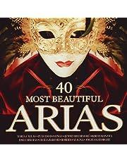 40 Most Beautiful Arias [International Version]
