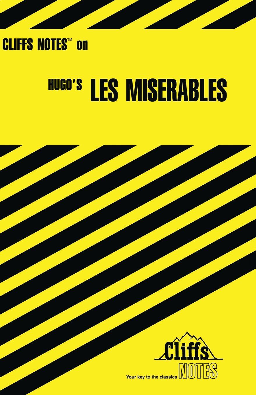 Cliffs Notes on Hugo\'s Les Miserables (Cliffs Notes S.): Amazon.co ...