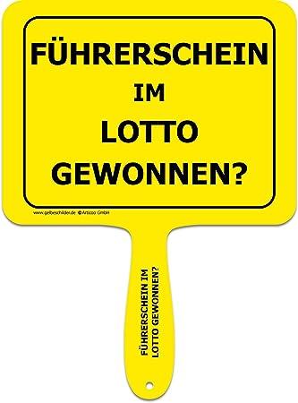 Articoo Führerschein Im Lotto Gewonnen Sprüche Schild Fürs Büro