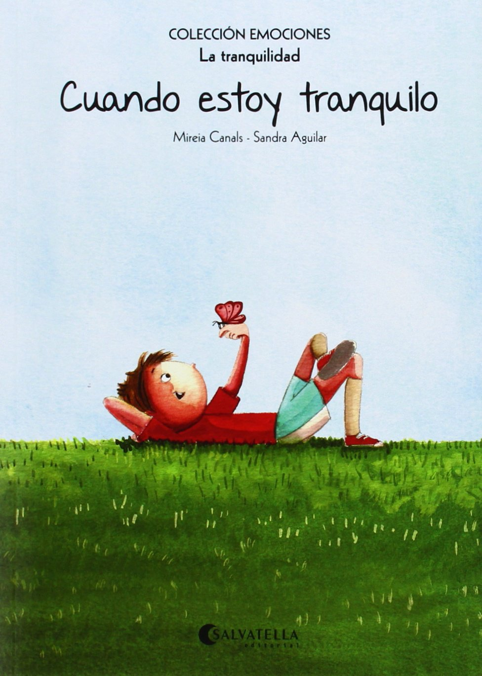CUANDO ESTOY TRANQUILO.(TRANQUILIDAD).(EMOCIONES) (Spanish) Paperback – 2014