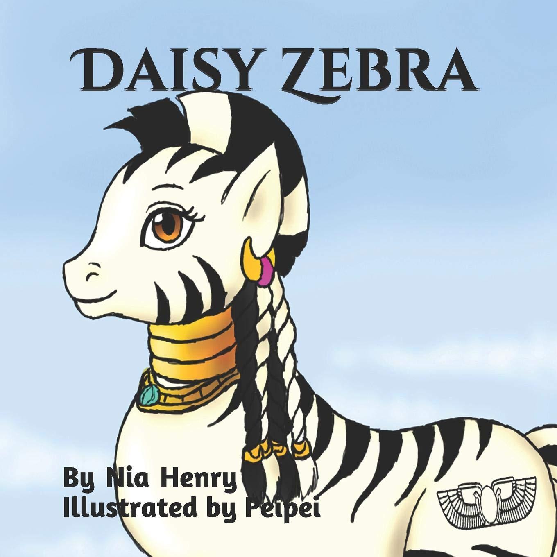 Daisy Zebra: Amazon.es: Nia Henry, Rawl Henry, HetHeru AnkhBaRa ...