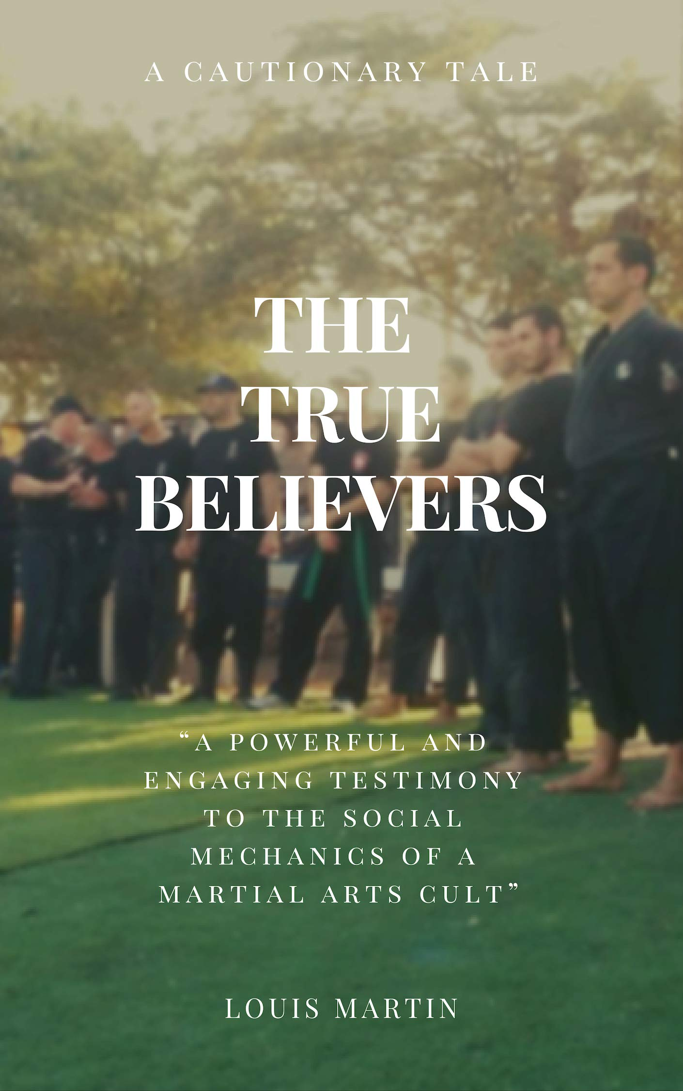 The True Believers  English Edition