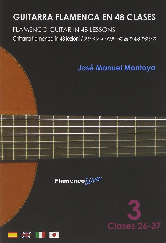 Guitarra Flamenca en 48 clases - 3 Clases 26-37 / Flamenco Guitar ...
