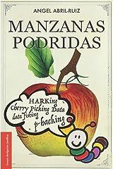 Manzanas podridas: Malas prácticas de investigación y ciencia descuidada (Spanish Edition) Paperback