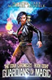 Guardians of Magic (The Leira Chronicles)