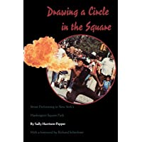 Drawing a Circle in the Square: Street Performing