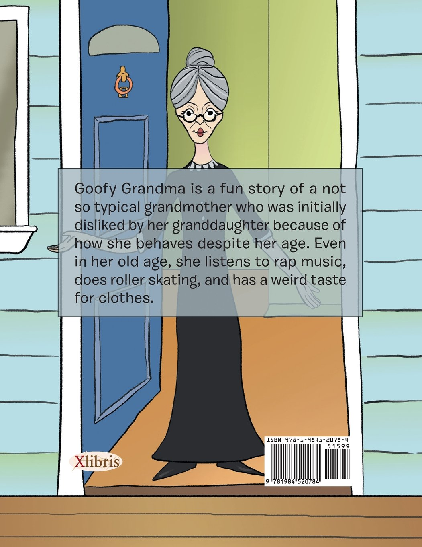 Goofy Grandma: Angele Rose: 9781984520784: Amazon.com: Books