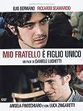 My Brother Is an Only Child ( Mio fratello è figlio unico ) ( Mon frère est fils unique ) [ English subtitles ] [DVD]