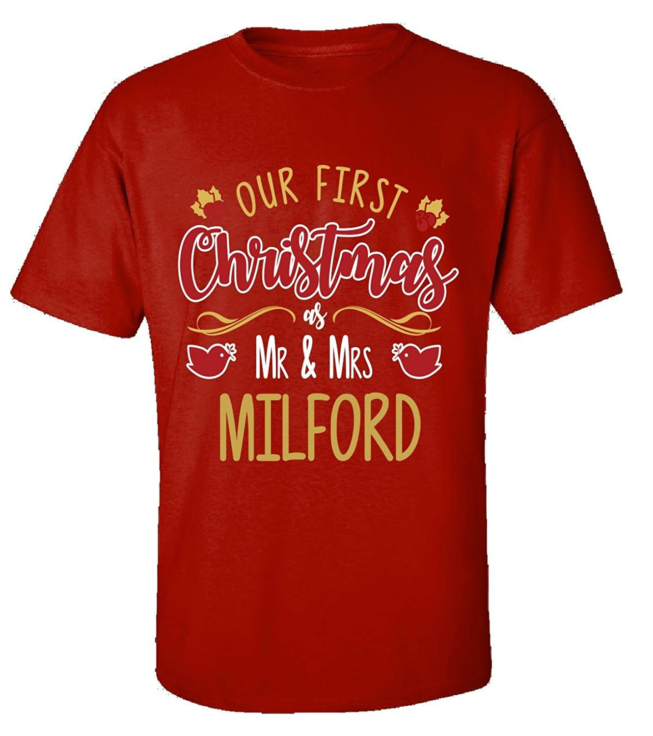 Our First Christmas As Mr - Mrs Milford - Adult Shirt