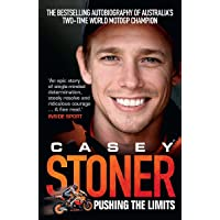 Casey Stoner: Pushing the Limits