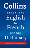Collins English to French Essential (One Way) Dictionary (Collins Essential) (French Edition)