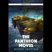The Pantheon Moves (Emerilia Book 10) (English Edition)