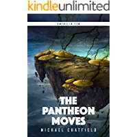 The Pantheon Moves: A LitRPG Fantasy Series (Emerilia Book 10)