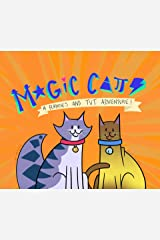 Magic Cats: A Ramses and Tut Adventure Kindle Edition