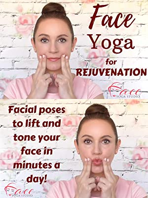 Amazon.com: Face Yoga for Rejuvenation: Certified Face Yoga ...