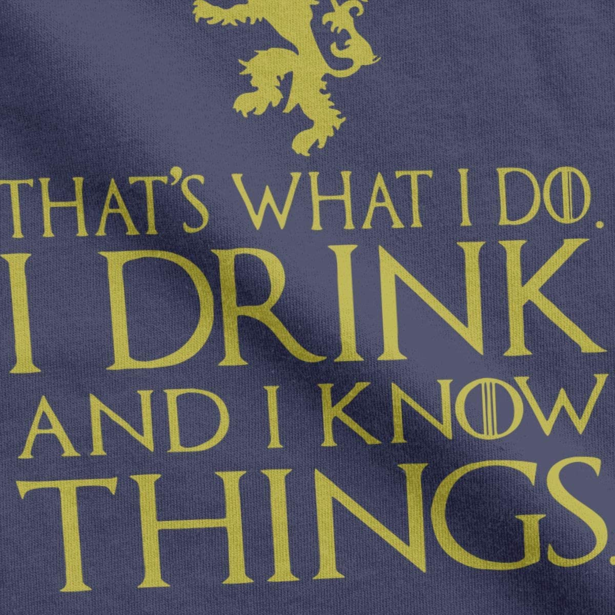 CHAMPRINT Thats What I Do I Drink and I Know Things T Shirt Imp Tyrion Tees Tops for Men
