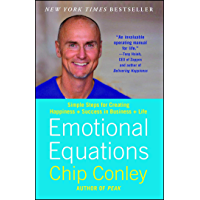 Emotional Equations: Simple Truths for Creating Happiness + Success (English Edition)