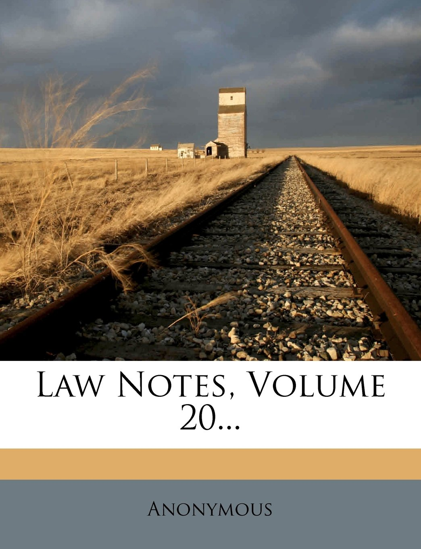 Law Notes, Volume 20... PDF