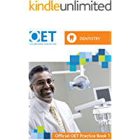 OET Dentistry: Official OET Practice Book 1: For tests from 31 August 2019