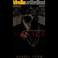 Menace: a short (Lavendale Book 4)