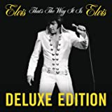 Elvis: That's the Way It Is (Deluxe Edition)