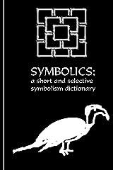 The Symbolics Kindle Edition