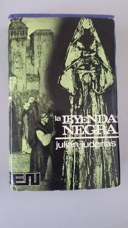 La leyenda negra: Estudios acerca del concepto de Espana en el ...
