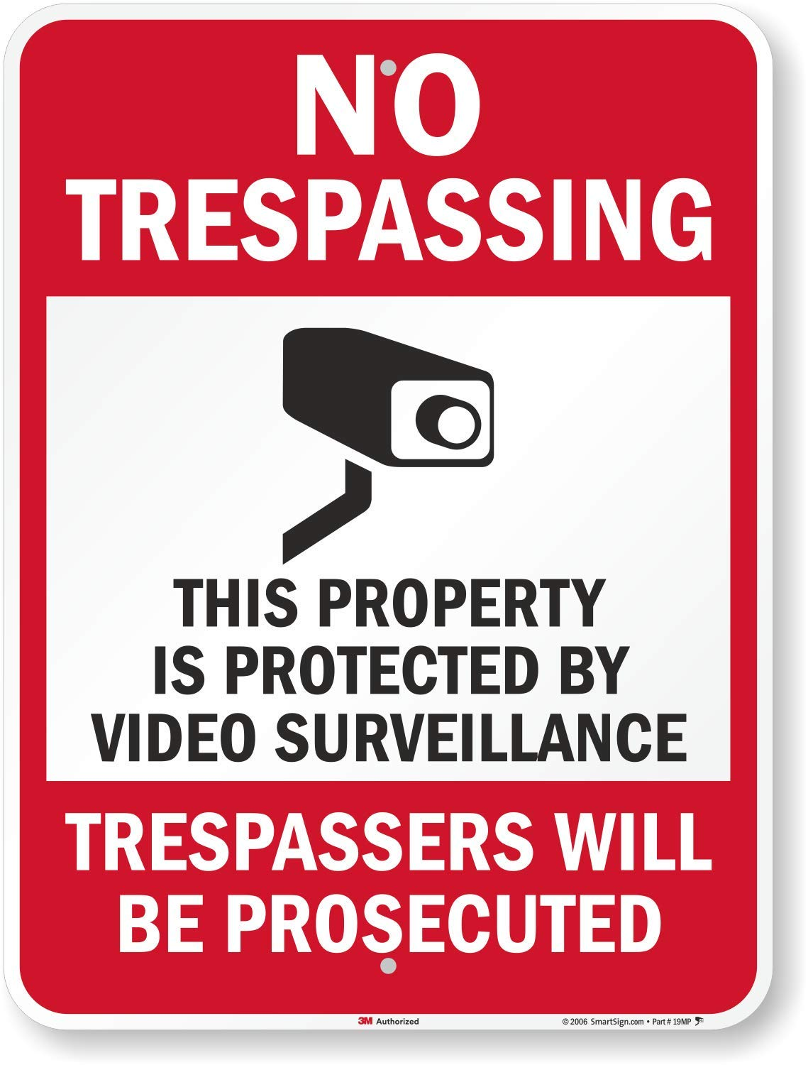SmartSign''No Trespassing - This Property is Protected by Video Surveillance'' Sign | 18'' x 24'' 3M Engineer Grade Reflective Aluminum