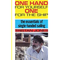 One Hand for Yourself, One for the Ship (Revised)