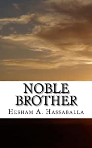 Noble Brother: The Story of the Last Prophet in Poetry