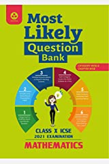 Most Likely Question Bank for Mathematics: ICSE Class 10 for 2021 Examination Kindle Edition