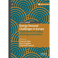 Energy Demand Challenges in Europe: Implications for policy, planning and practice (English Edition)