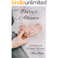 Darcy's Alliance: A Pride and Prejudice Variation (English Edition)