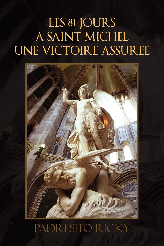 Amazonfr Les 81 Jours A Saint Michel Une Victoire Assuree