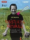 Resistenza naturale - DVD con booklet