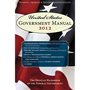 United States Government Manual 2014: The Official Handbook of the Federal Government