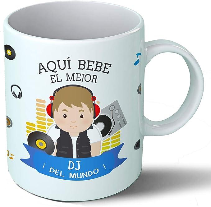 Planetacase Taza Desayuno Aquí Bebe el Mejor DJ del Mundo Regalo ...