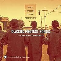 Classic Protest Songs: Smithsonian Folkways [Importado]