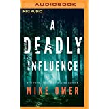 A Deadly Influence (Abby Mullen Thrillers, 1)