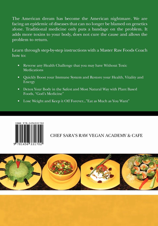 Chef Sara Raw Vegan Gluten Free Cuisine by CreateSpace Independent Publishing Platform