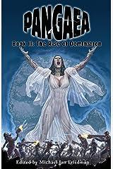 Pangaea: The Rise of Dominjaron (Volume 2) Paperback