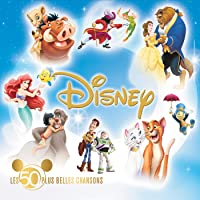 Disney: Les 50 Plus Belles Chansons (3 Vol.)