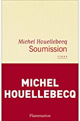 Soumission (LITTERATURE FRA) (French Edition) Kindle Edition