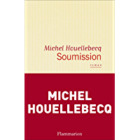 Soumission (LITTERATURE FRA) (French Edition)