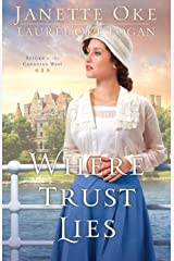Where Trust Lies (Return to the Canadian West) Paperback