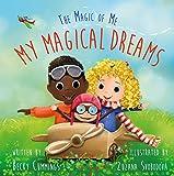 My Magical Dreams (The Magic of Me Series)
