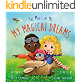 My Magical Dreams (The Magic of Me Series Book 3)