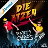 Party Chaos (Deluxe Version) [Explicit]